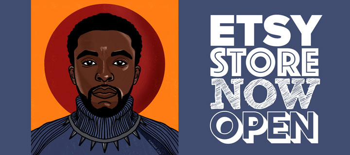 Image to indicate that my etsy store is now open also contains and illustration of Chadwick Boseman also known as Black Panther